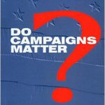Do political campaigns really matter?