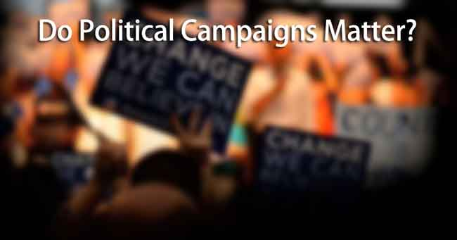 Do Political Campaigns Matter?